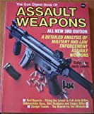 Gun Digest Book of Assault Weapons, , 0873491394