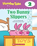 Two Bunny Slippers, Liza Charlesworth, 0439689988