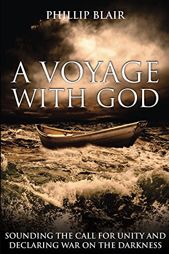 A Voyage with God  Sounding the Call for Unity and Declaring War on the  Darkness ce73efef433