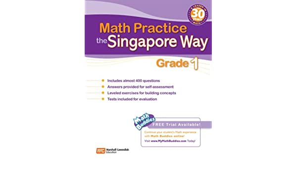 Math Practice the Singapore Way, Grade 1: Marshall Cavendish ...