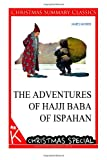 The Adventures of Hajji Baba of Ispahan [Christmas Summary Classics], James Morier, 1494794667