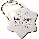 3dRose orn_202099_1 Ramadan Mubarak Blessing for The Start of Muslim Fasting Festival Snowflake Ornament, Porcelain, 3''