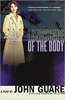 Landscape of the Body by John Guare (2007-03-01)