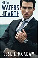All the Waters of the Earth (Giving You ...) (Volume 3) Paperback