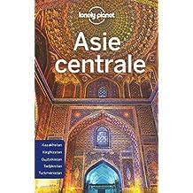 Asie centrale: Kazakhstan, Kirghizistan, Ouzbékistan, Tadjikistan, Turkménistan