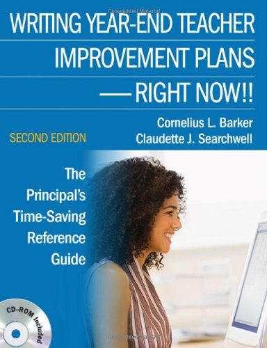 Writing Year-End Teacher Improvement Plans-Right Now!!: The Principal′s Time-Saving Reference -