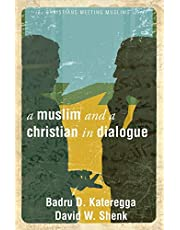 A Muslim And Christian In Dialogue