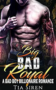 Big Bad Royal: A Bad Boy Billionaire Romance