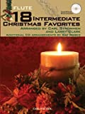 img - for WF99 - 18 Intermediate Christmas Favorites Flute by Arranged by Carl Strommen and Larry Clark (2010-09-14) book / textbook / text book