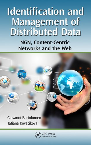 Download Identification and Management of Distributed Data: NGN, Content-Centric Networks and the Web Pdf