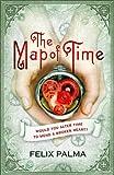 """The Map of Time"" av Félix J. Palma"