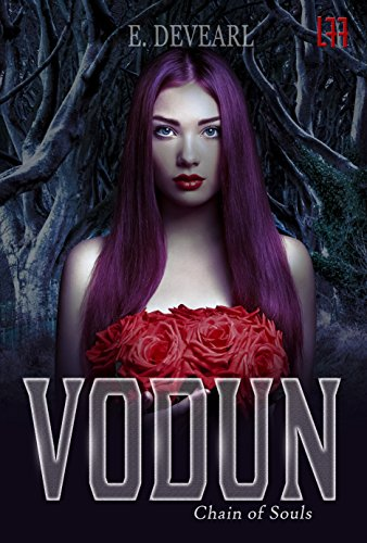 Book: Vodun (La' Femme Fatale' Publishing ) - Chain of Souls by E. Devearl