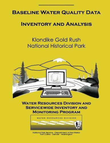 Baseline Water Quality Data: Klondike Gold Rush National Historical Park