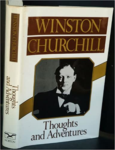 Amazon Com Thought And Adventure 9780393029420 Winston Churchill Books Collected Essays Essay