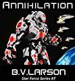 Kyle Riggs is in for a rough ride. In ANNIHILATION, the seventh book of the Star Force Series, nothing goes as planned. The three fledgling human colonies in the Eden System are beginning to take hold, but the forces threatening to root them out are ...