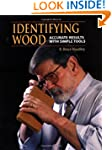 Identifying Wood: Accurate Results wi...