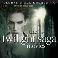 Global Stage Orchestra Performs Music from the Twilight Saga Movies: Twilight, New Moon, Eclipse, Breaking Dawn Parts 1 & 2