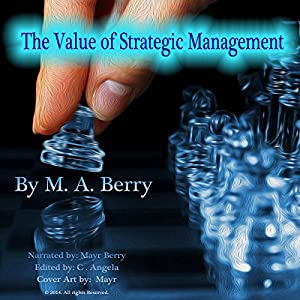 The Value of Corporate Strategic Management Audiobook