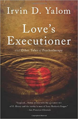 Loves executioner other tales of psychotherapy irvin d yalom loves executioner other tales of psychotherapy irvin d yalom 9780465020119 amazon books negle Choice Image