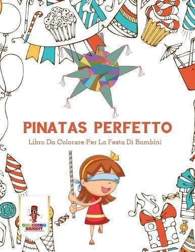 Scarica Pinatas Perfetto Libro Da Colorare Per La Festa Di Bambini