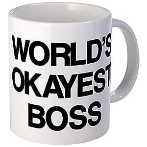 CafePress - World's Okayest Boss Mug - Unique Coffee Mug, Coffee Cup