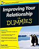 Improving Your Relationship for Dummies, Paula Hall, 0470684720