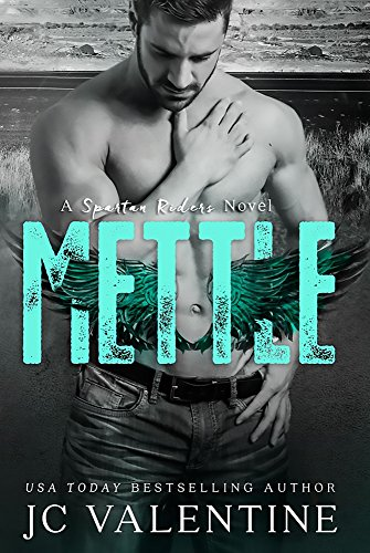 (METTLE: A Spartan Riders Novel)