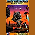 Battletech: Blood Legacy (Blood of Kerensky: Volume Two) | Michael A. Stackpole