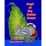 Books for Kids: Pearl of the Indian Ocean (Bedtime Stories For Kids Ages 3-8): Short Stories for Kids, Kids Books, Bedtime Stories For Kids, Children Books, Early Readers … Kids Travel Books-Fun Book