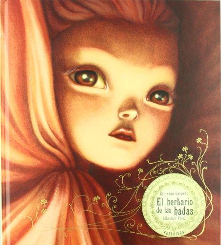 El herbario de las hadas / The herbarium of the fairies (Spanish Edition)