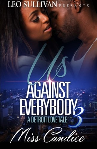 Books : Us Against Everybody 3: A Detroit Love Tale