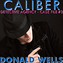 Caliber Detective Agency - Case File No. 3