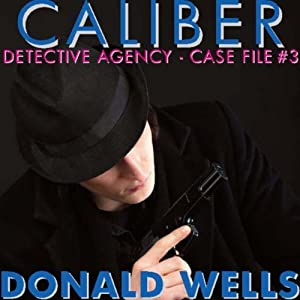 Caliber Detective Agency - Case File No. 3 Audiobook