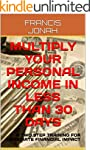 BOOKS:MULTIPLY YOUR PERSONAL INCOME I...