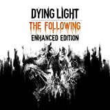 DYING LIGHT: THE FOLLOWING – ENHANCED EDITION – PS4 [Digital Code]