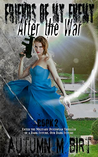 Book: After the War (Friends of my Enemy Book 2) by Autumn May Birt
