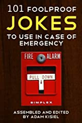 101 foolproof jokes to use in case of emergency Kindle Edition