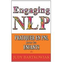 PNL Pour les Enfants: Ce livre appartient à (French Edition)