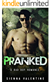 Pranked: A Billionaire Bad Boy Romance