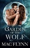 Garden of the Wolf #1: Werewolf Shifter Romance by  Mac Flynn in stock, buy online here