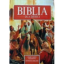 Biblia Dla Dzieci Polish Bible For Children