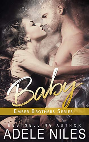 99¢ - Baby (The Ember Brothers Book 1)