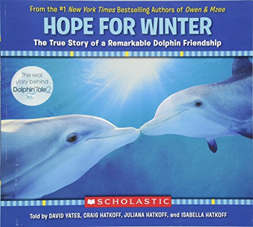 Hope for Winter: The True Story of A Remarkable Dolphin Friendship ()