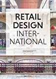 Retail Design International: Components, Spaces, Buildings (English and German Edition)