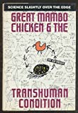 Great Mambo Chicken and the Transhuman Condition : Science Slightly Over the Edge, Regis, Ed, 0201092581