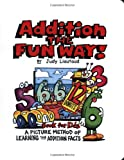 Addition the Fun Way Book for Kids, Judy Liautaud, 1883841348