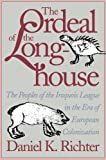 The Ordeal of the Longhouse