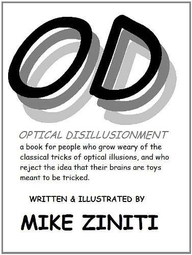 Optical Disillusionment