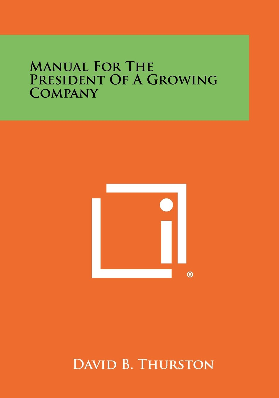Manual for the President of a Growing Company pdf epub