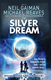 The Silver Dream (Interworld, Book 2) by Neil Gaiman (2014-05-08)